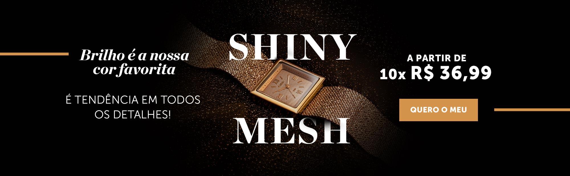 Shiny Mesh